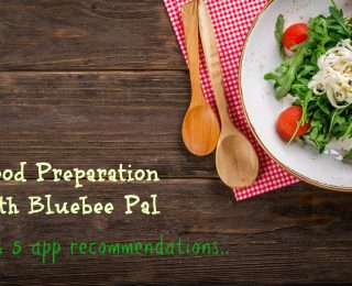 Cooking with Bluebee Pal, 5 Apps to Teach your Child Food Preparation