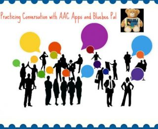 Practicing Conversation with Bluebee Pal using AAC Apps
