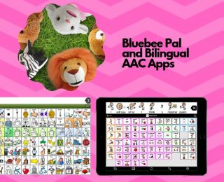 Bilingual AAC Apps and Bluebee Pal